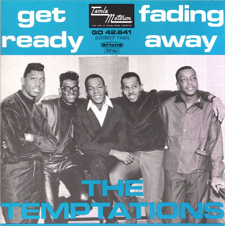 Temptations Get Ready Fading Away