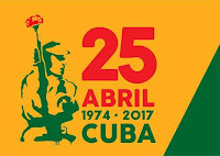 CUBA FESTEJA O 25 DE ABRIL