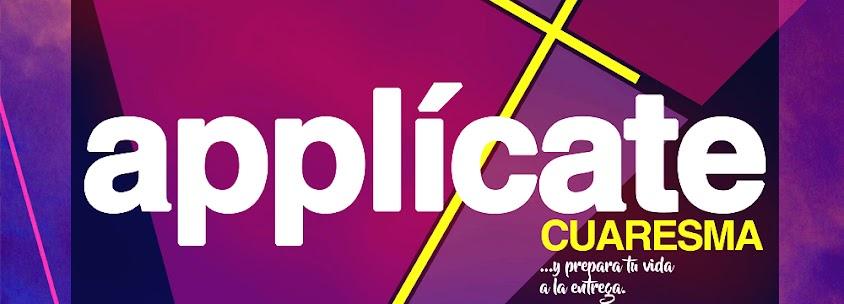 CUARESMA Y PASCUA - #cuaresmAPPLÍCATE