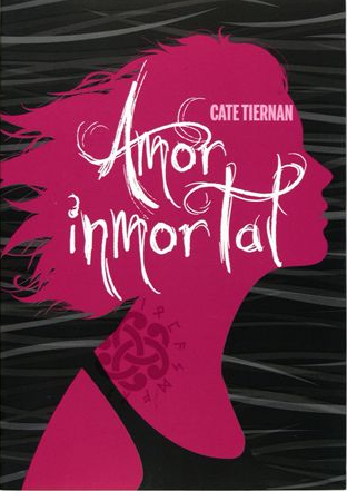 amor+inmortal Amor inmortal   CateTiernan