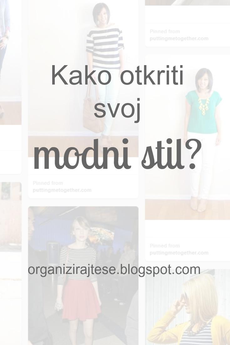 Organizirajte se!: Kako otkriti (i poboljšati) svoj modni stil?