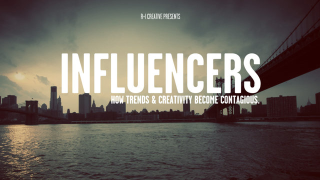 Influencers How Trends & Creativity Become Contagious