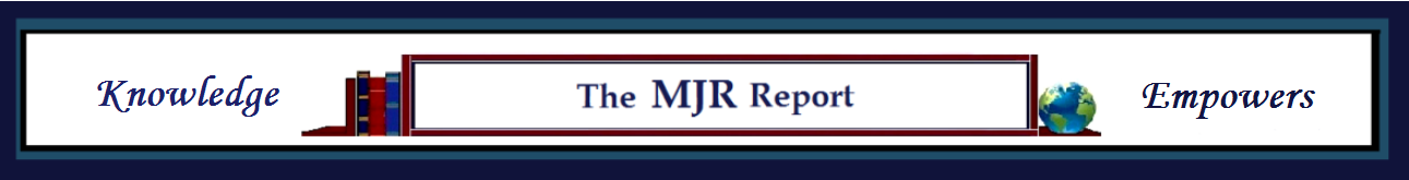 The MJR Report