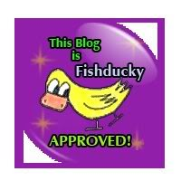 fishy ducky approved!