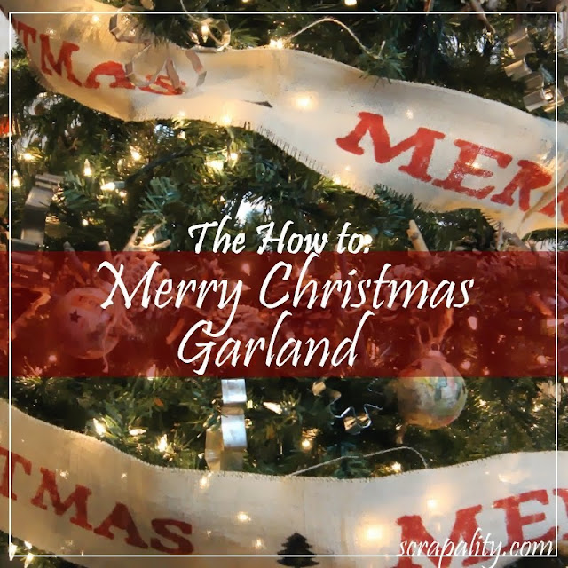 How to: Merry Christmas Garland