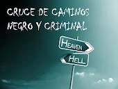 Reto Cruce de Caminos Negro y Criminal