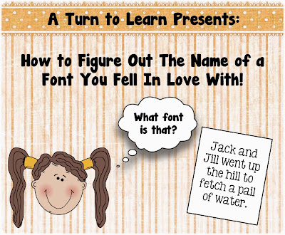 http://aturntolearn.blogspot.com/2013/11/how-to-figure-out-name-of-font-that-you.html