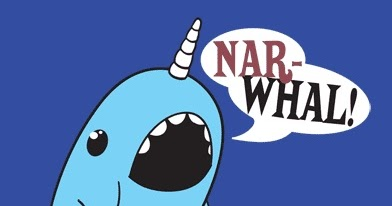 Congratulate, the Narwhal fuck yeah sorry, that