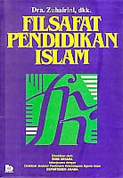 toko buku rahma: buku FILSAFAT PENDIDIKAN ISLAMI, pengarang zuhairini, penerbit bumi aksara