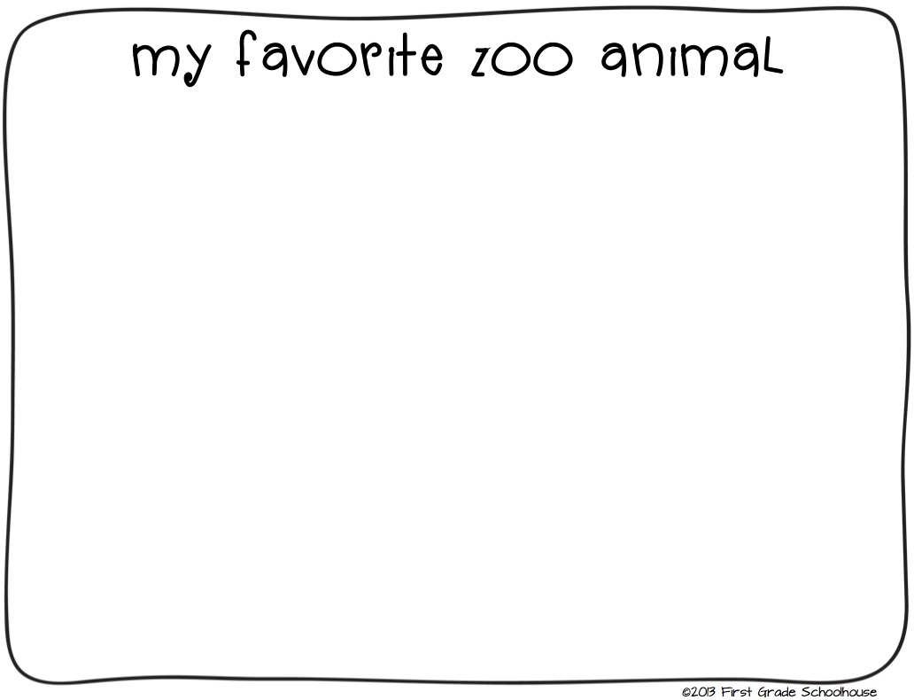 first grade schoolhouse zoo animals writing and field trip zoo field trip printables includes a couple of zoo trip writing and drawing activities