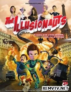 Những Ảo Tưởng Gia - The Illusionauts