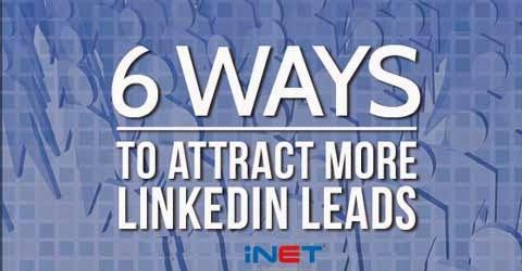 6 cách để thu hút khách hàng vào Linkedln của bạn