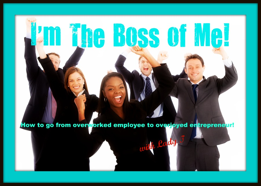 I'm The Boss of Me!