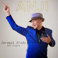 Anji – Jerawat Rindu