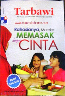 majalah tarbawi edisi khusus, rahasianya mereka memasak dengan cinta