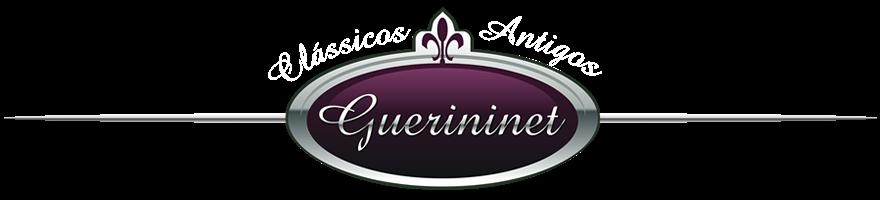 Clássicos Antigos Guerininet