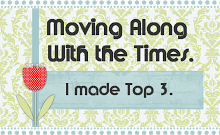 I made TOP3 @ Moving Along with Times