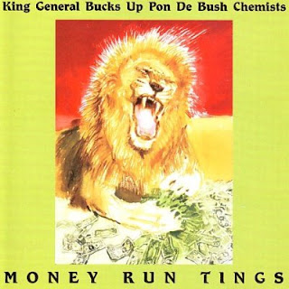 King General Bucks Up Pon De Bush Chemists - Money Run Tings