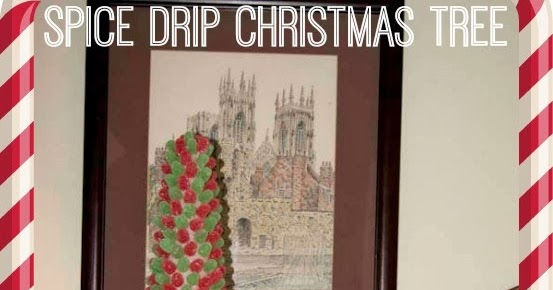 Adorned From Above: Spice Drop Christmas Tree