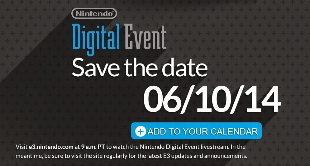 Image from Nintendo's E3 2014 website, announcing they will broadcast at 9 a.m. Pacific Time on June 10th