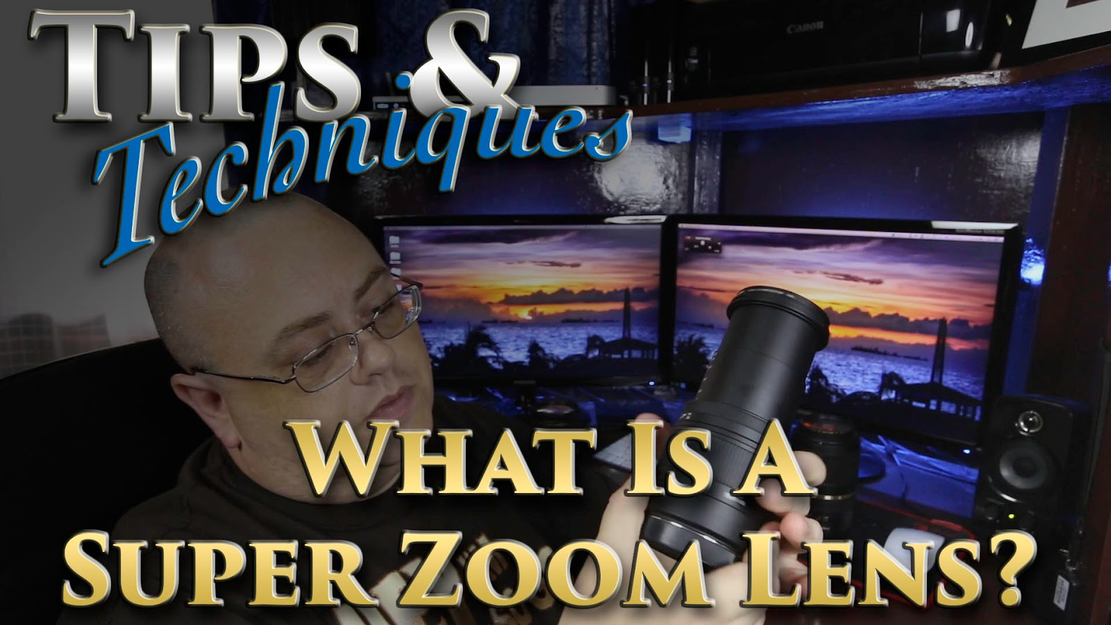What Is A Super Zoom Lens?