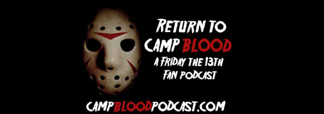 http://www.fridaythe13thfranchise.com/search/label/Podcast%3A%20Return%20To%20Camp%20Blood