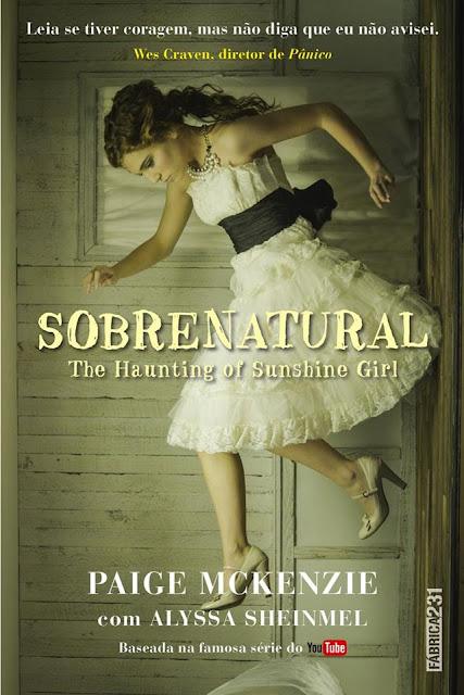 [Lançamento] Sobrenatural | Paige McKenzie com Alyssa Sheinmel