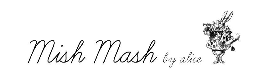 MISH MASH