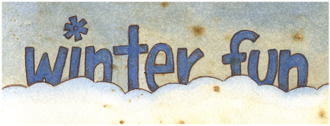 http://2.bp.blogspot.com/-BEZ9pePVheE/TwOr6SoFX_I/AAAAAAAACIw/AXmLDudLHKk/s1600/Winter+Fun.jpg
