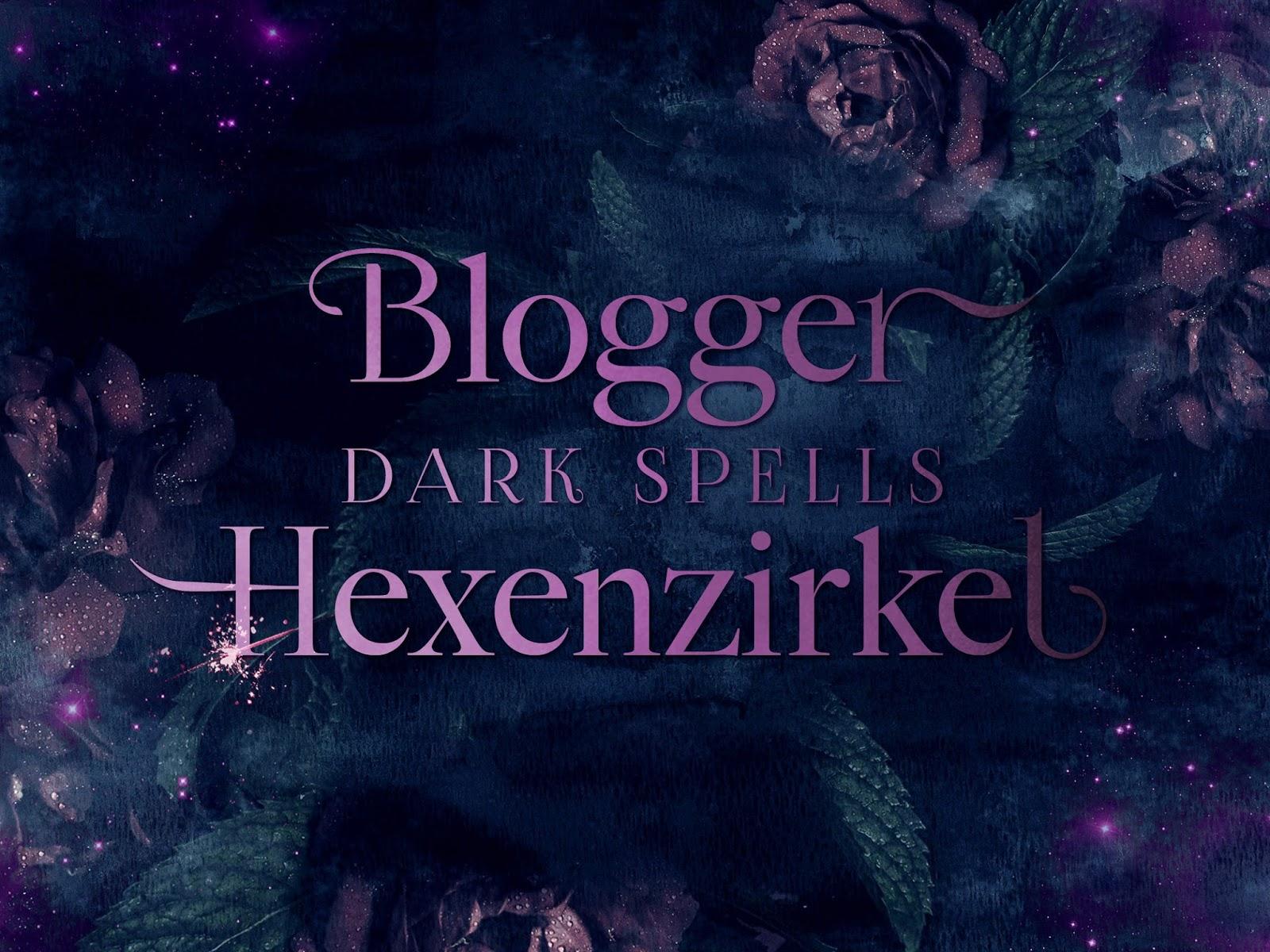 Ich bin Dark Spells Hexenzirkel Blogger