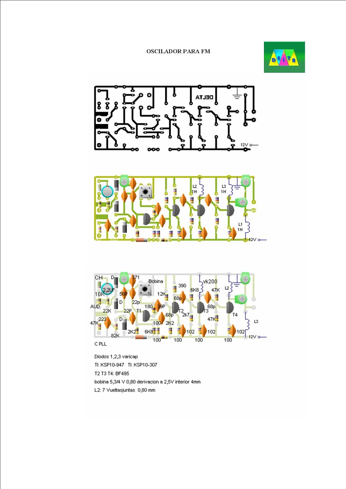 Circuito Oscilador : Oscilador para transmisor de fm comercial bandas de a mhz