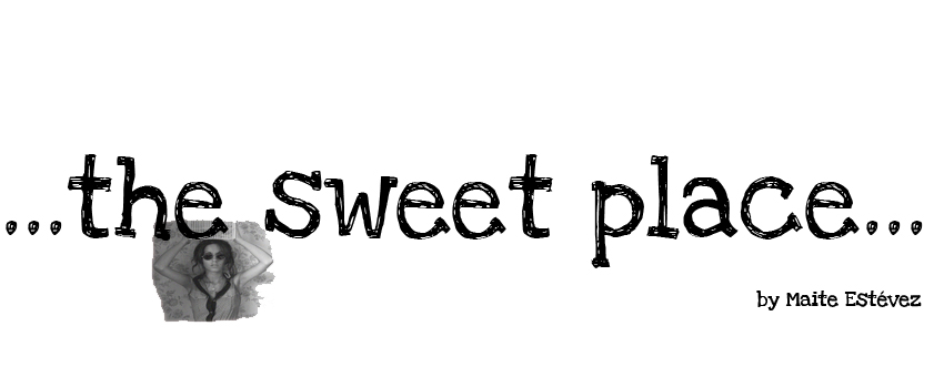....the sweet place...