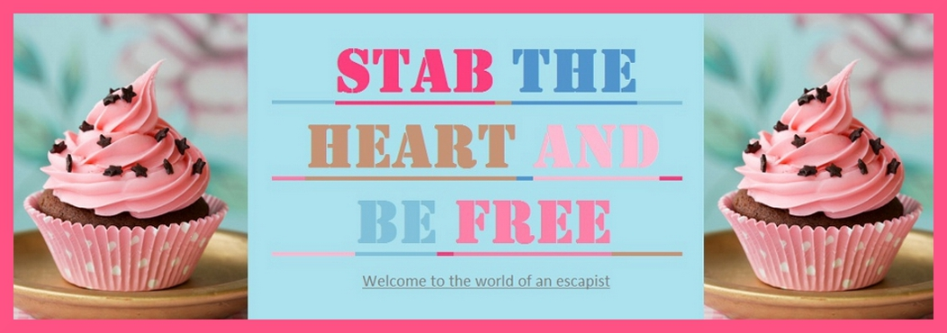 Stab the Heart and be Free