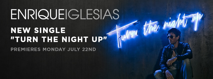 Enrique Iglesias - Turn The Night Up Mp3 Download