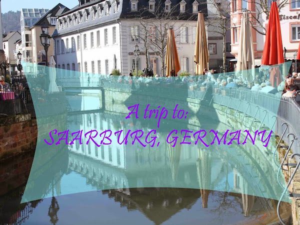 A TRIP TO: Saarburg, Germany