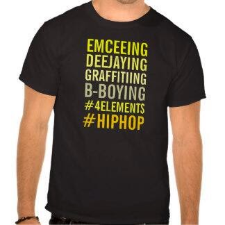 The Four Elements Of Hip Hop - Hip Hop Shirts & Stuff - Worldwide Shipment - what is hiphop