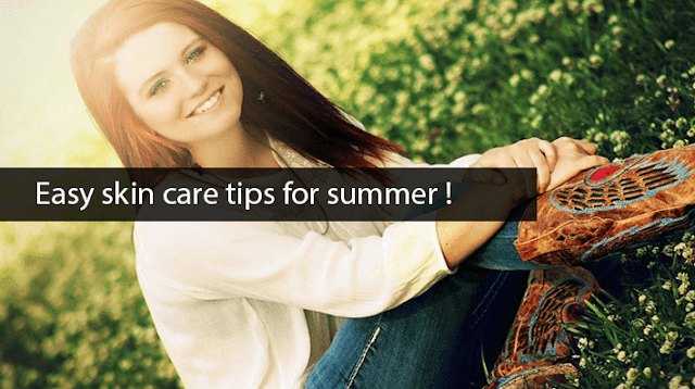 Natural summer skin care tips For Glowing skin