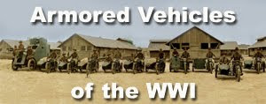 ARMORED VEHICLES OF THE  WWI - NEW BLOG !!!