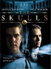The Skulls (2000) - Societatea secreta