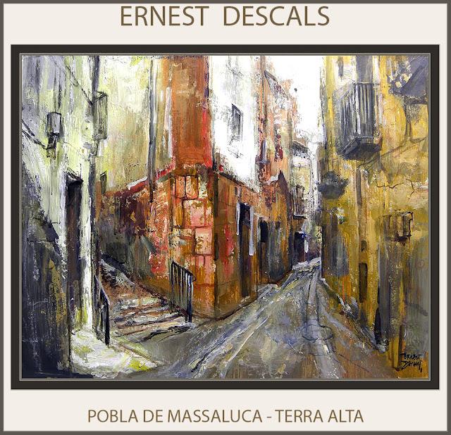 LA POBLA DE MASSALUCA-PINTURA-PAISATGES-CATALUNYA-TERRA ALTA-POBLES-QUADRES-PINTOR-ERNEST DESCALS