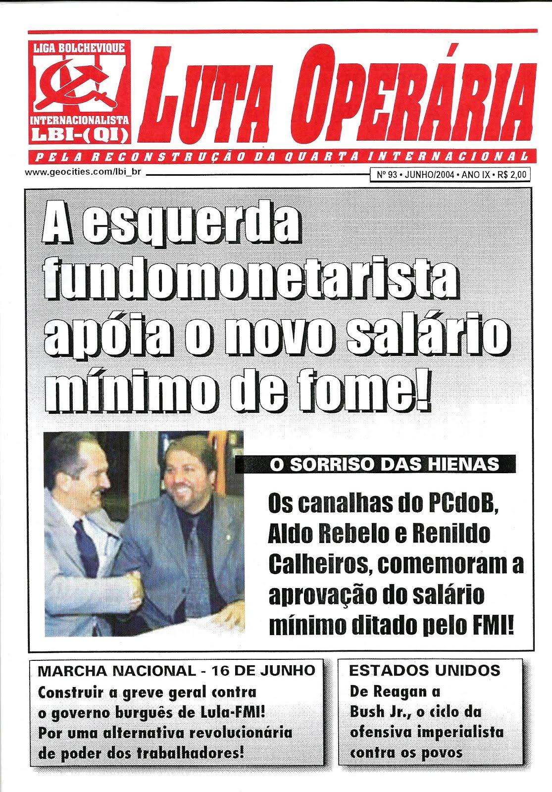LEIA A EDIÇÃO DO JORNAL LUTA OPERÁRIA Nº 93, JUNHO/2004