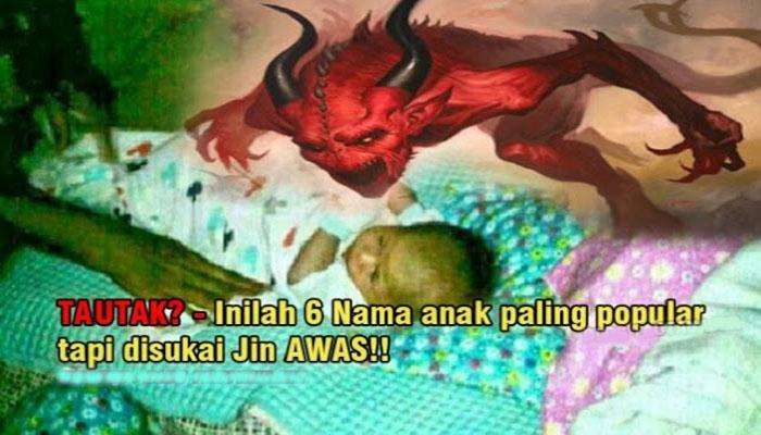 Nama Yang Orang Melayu Suka Bagi Pada Anak Tetapi Mempunyai Makna Buruk Dalam Islam