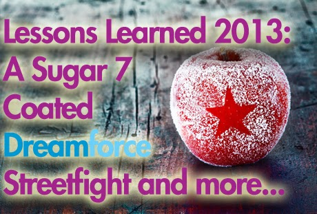 Lessons Learned at Dreamforce #DF13