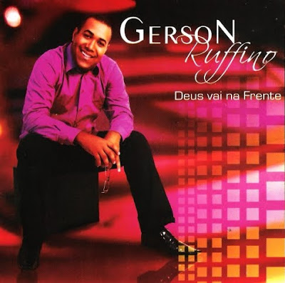 Gerson Rufino - Deus Vai Na Frente - Playback