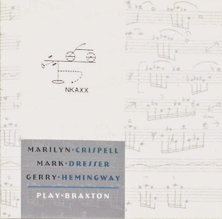 Marilyn Crispell, Mark Dresser, Gerry Hemingway, Play Braxton