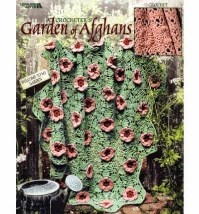 'A Crocheter's Garden of Afghans' by Leisure Arts