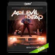 Ash vs Evil Dead (2015) Temporada 1 Completa HDTV 720p Audio Ingles 5.1 Subtitulada