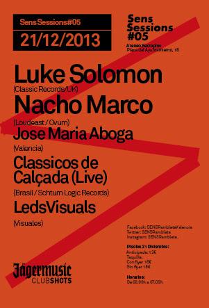 Sens Sessions #05 - Luke Solomon y Nacho Marco
