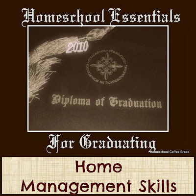 Homeschool Essentials for Graduating - Home Management Skills on Homeschool Coffee Break @ kympossibleblog.blogspot.com