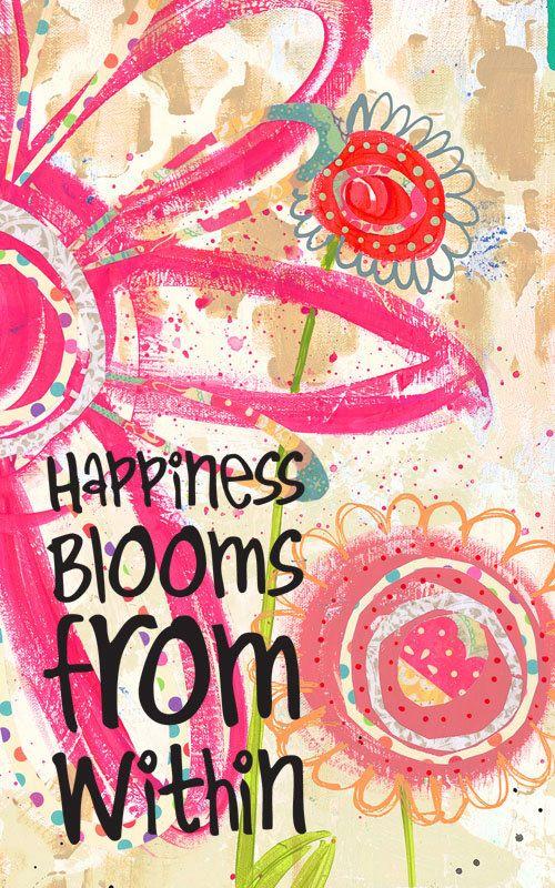 La felicidad florece de dentro